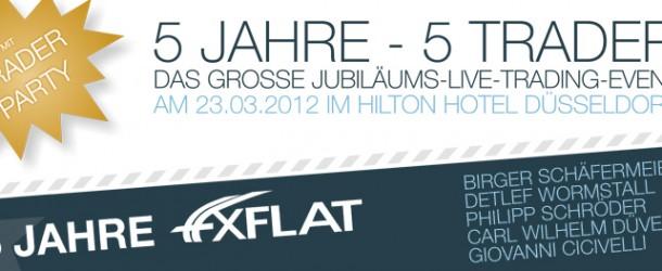 FXFLAT feiert 5jähriges – Alles zum großen Jubiläums Livetrading Event am 23. März