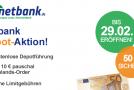 Netbank verlängert 70 + 50 Euro Prämie Sonderaktion bis zum 29.02.2012