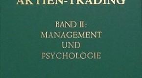Aktien-Trading, Bd.2, Management und Psychologie: BD II