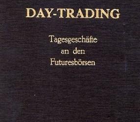 Day-Trading: Tagesgeschäfte an den Futuresbörsen
